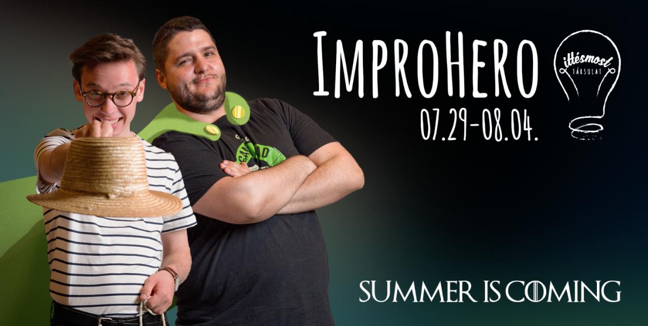 ImproHero, avagy Summer is Coming - Impró és dráma tábor az Itt és Most Társulattal